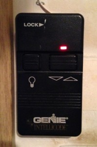 The garage door opener in our home. The genie is out of the bottle.